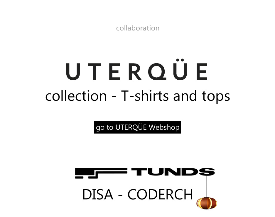 UTERQÜE - TUNDS - Collaboration